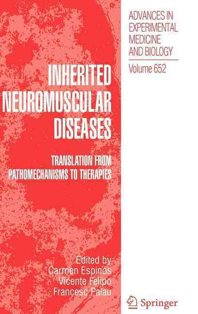 Inherited Neuromuscular Diseases By Espinos, Carmen (EDT)/ Felipo, Vicente (EDT)/ Palau, Francesc (EDT)